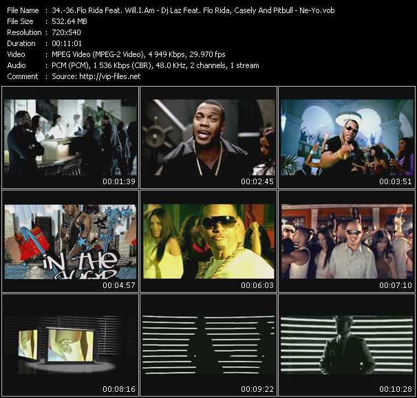 Flo Rida Feat. Will.I.Am - Dj Laz Feat. Flo Rida, Casely And Pitbull - Ne-Yo video screenshot