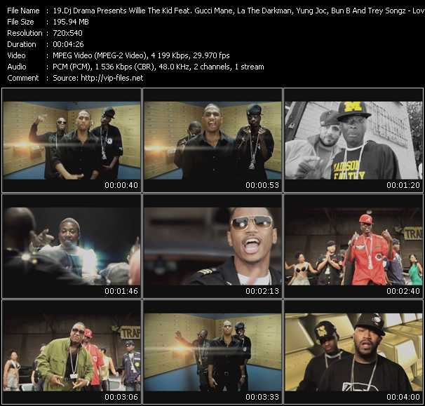 Dj Drama Presents Willie The Kid Feat. Gucci Mane, La The Darkman, Yung Joc, Bun B And Trey Songz video screenshot