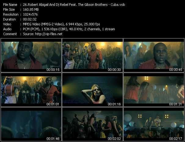 Robert Abigail And Dj Rebel Feat. The Gibson Brothers video screenshot
