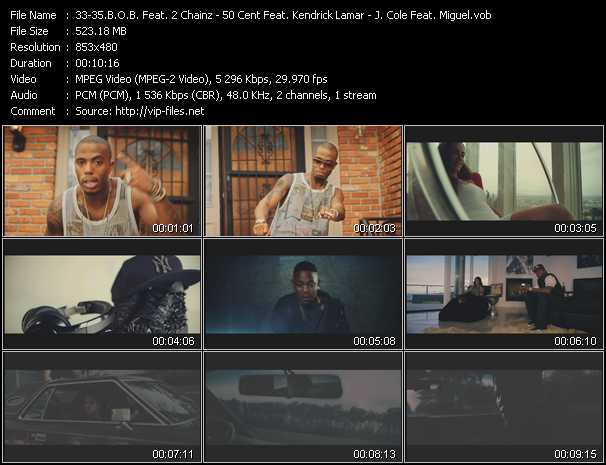 B.O.B. Feat. 2 Chainz - 50 Cent Feat. Kendrick Lamar - J. Cole Feat. Miguel video screenshot