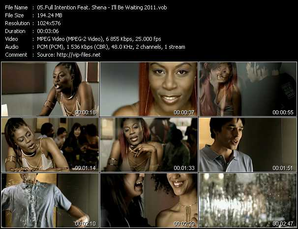 Full Intention Feat. Shena video screenshot