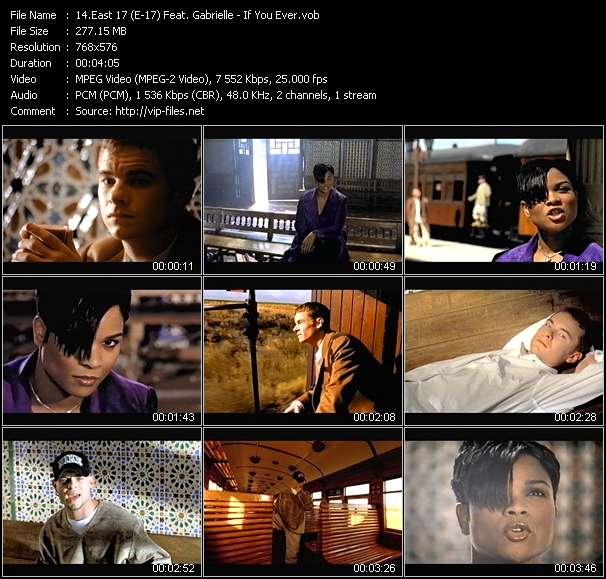 East 17 (E-17) Feat. Gabrielle video screenshot
