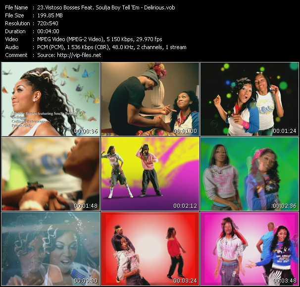 Vistoso Bosses Feat. Soulja Boy Tell 'Em video screenshot