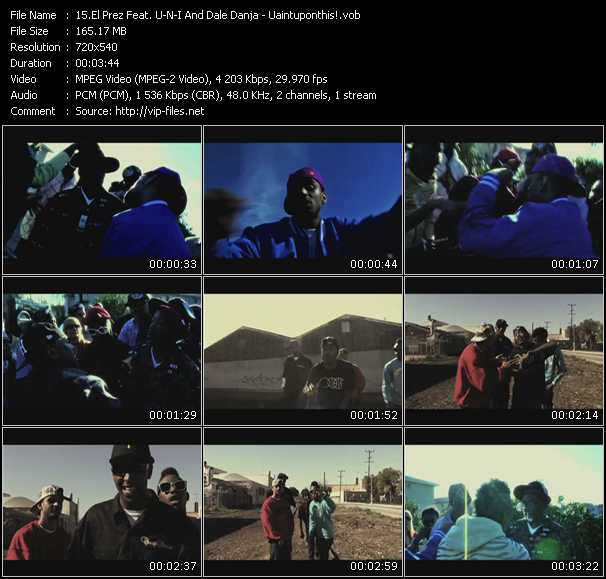 El Prez Feat. U-N-I And Dale Danja video screenshot