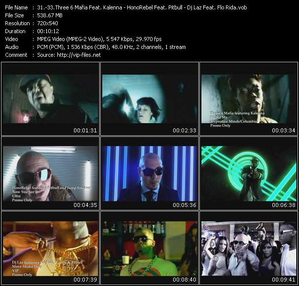 Three 6 Mafia Feat. Kalenna - HonoRebel Feat. Pitbull And Jump Smokers - Dj Laz Feat. Flo Rida, Casely And Pitbull video screenshot
