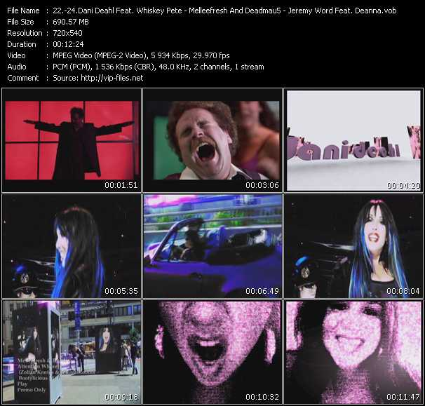 Dani Deahl Feat. Whiskey Pete - Melleefresh And Deadmau5 - Jeremy Word Feat. Deanna video screenshot