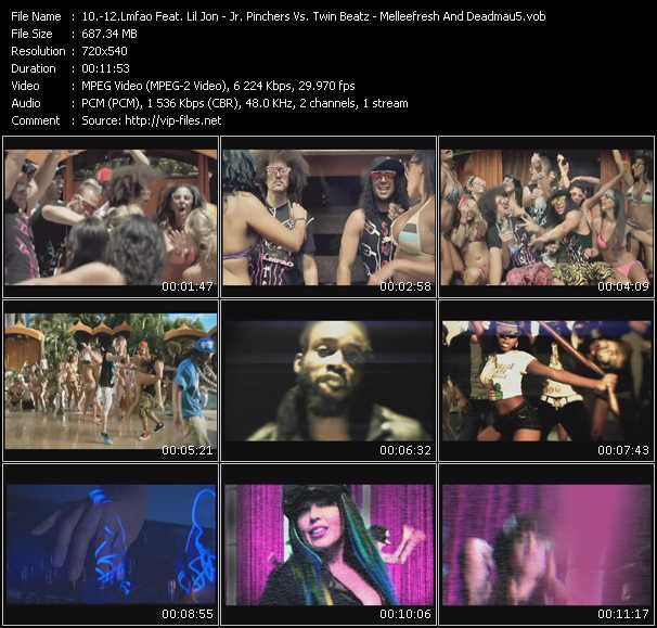 Lmfao Feat. Lil' Jon - Jr. Pinchers Vs. Twin Beatz - Melleefresh And Deadmau5 video screenshot