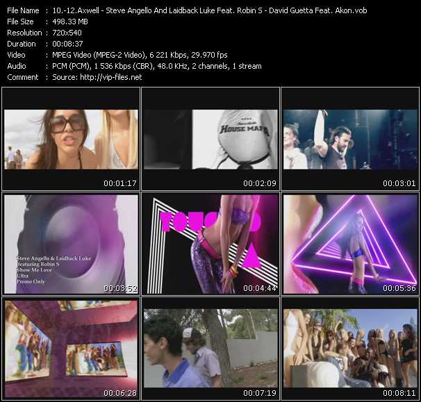 Axwell, Ingrosso, Angello, Laidback Luke Feat. Deborah Cox - Steve Angello And Laidback Luke Feat. Robin S. - David Guetta Feat. Akon video screenshot