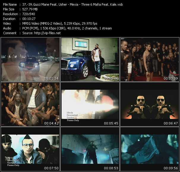 Gucci Mane Feat. Usher - Mexia - Three 6 Mafia Feat. Kale video screenshot