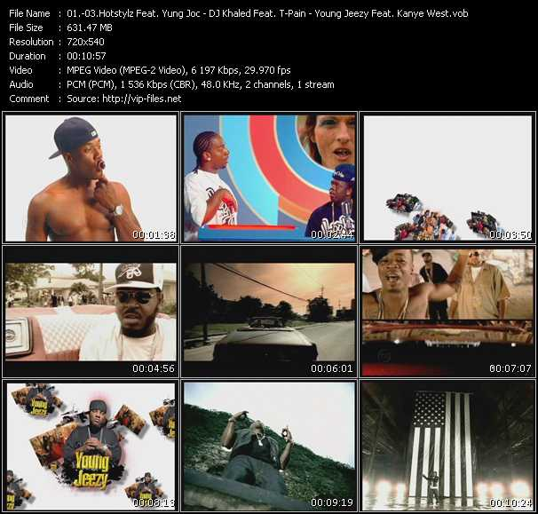 Hotstylz Feat. Yung Joc - DJ Khaled Feat. T-Pain, Trick Daddy, Rick Ross And Plies - Young Jeezy Feat. Kanye West video screenshot