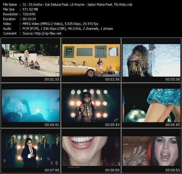 Kesha - Kat DeLuna Feat. Lil' Wayne - Jadyn Maria Feat. Flo Rida video screenshot
