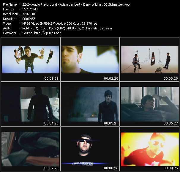 Audio Playground - Adam Lambert - Dany Wild Vs. DJ Skillmaster video screenshot