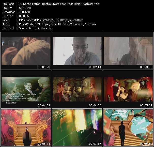 Dennis Ferrer - Robbie Rivera Feat. Fast Eddie - Faithless video screenshot