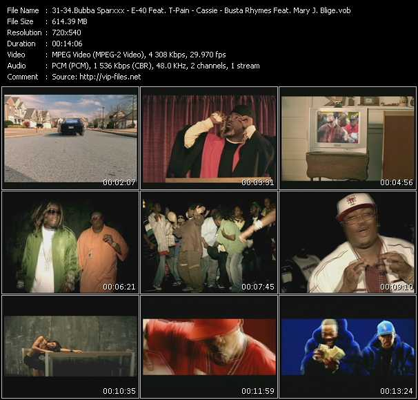 Bubba Sparxxx Feat. Ying Yang Twins - E-40 Feat. T-Pain And Kandi Girl - Cassie - Busta Rhymes Feat. Mary J. Blige, Rah Digga, Missy Elliott, Lloyd Banks, Papoose And Dmx video screenshot