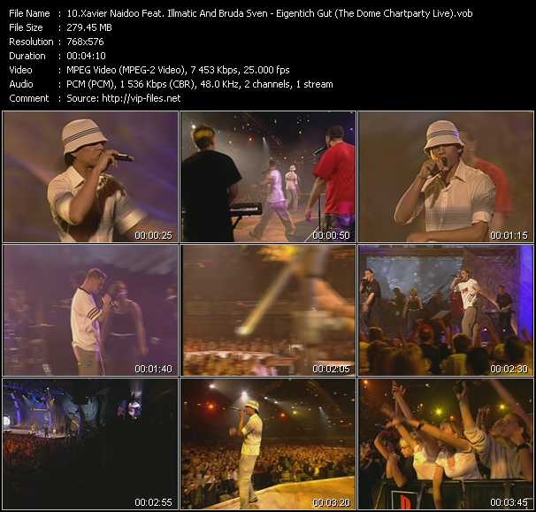 Xavier Naidoo Feat. Illmatic And Bruda Sven video screenshot