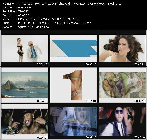 Pitbull - Flo Rida - Roger Sanchez And The Far East Movement Feat. Kanobby video screenshot