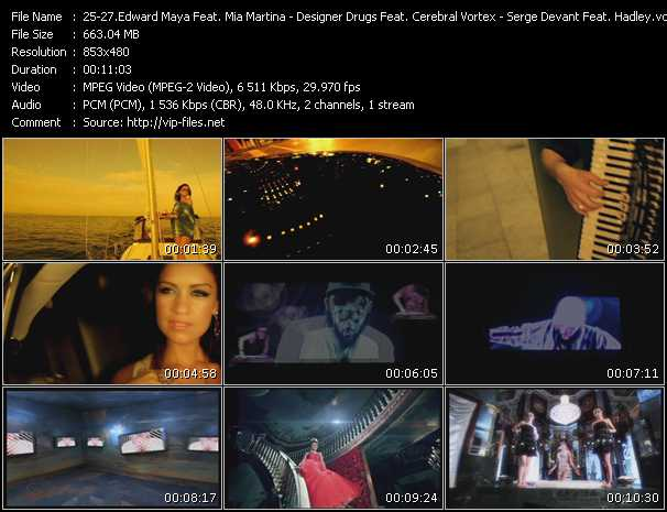 Edward Maya Feat. Mia Martina - Designer Drugs Feat. Cerebral Vortex - Serge Devant Feat. Hadley video screenshot