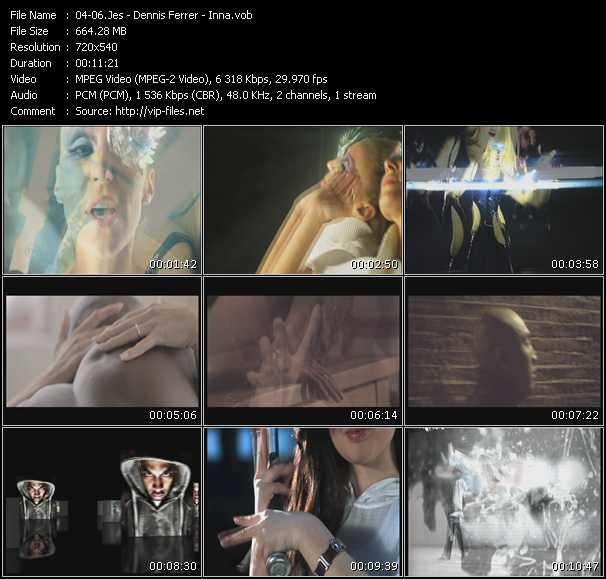 Jes - Dennis Ferrer - Inna video screenshot
