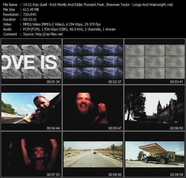 Ray Guell - Erick Morillo And Eddie Thoneick Feat. Shawnee Taylor - Longo And Wainwright Feat. Craig Smart video screenshot