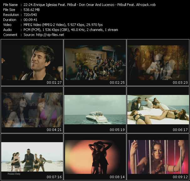 Enrique Iglesias Feat. Pitbull - Don Omar And Lucenzo - Pitbull Feat. Afrojack video screenshot