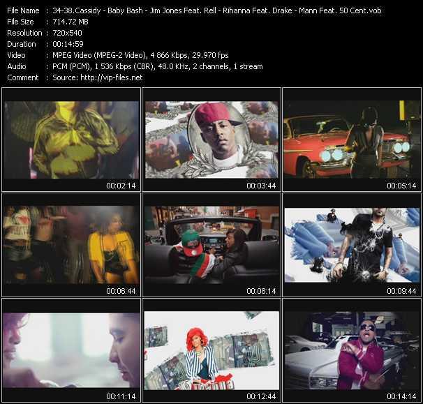 Cassidy - Baby Bash Feat. E-40 - Jim Jones Feat. Rell - Rihanna Feat. Drake - Mann Feat. 50 Cent video screenshot