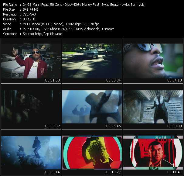 Mann Feat. 50 Cent - Diddy - Dirty Money Feat. Swizz Beatz - Lyrics Born video screenshot