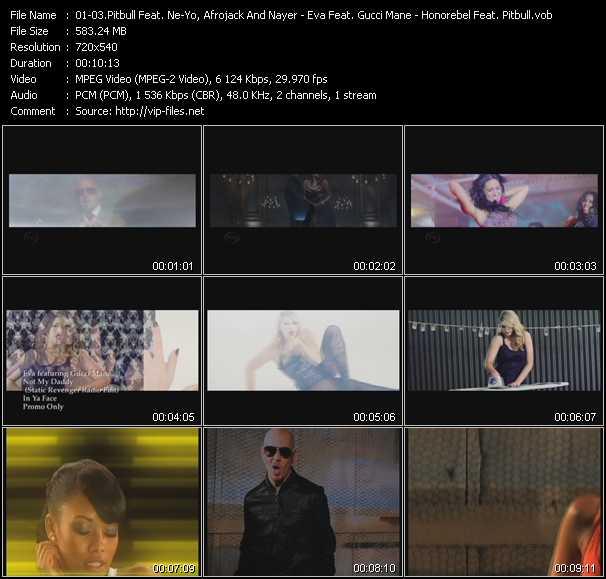 Pitbull Feat. Ne-Yo, Afrojack And Nayer - Eva Feat. Gucci Mane - Honorebel Feat. Pitbull video screenshot