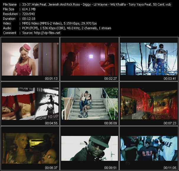Wale Feat. Jeremih And Rick Ross - Diggy - Lil' Wayne - Wiz Khalifa - Tony Yayo Feat. 50 Cent, Shawty Lo, Kidd Kidd And Roscoe Dash video screenshot