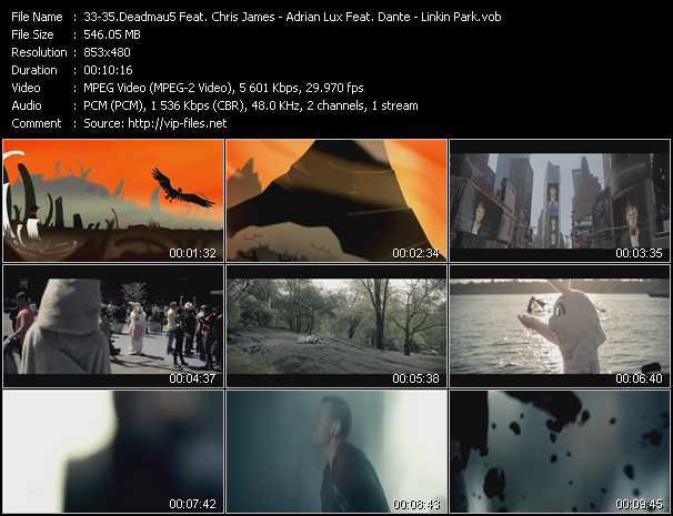Deadmau5 Feat. Chris James - Adrian Lux Feat. Dante - Linkin Park video screenshot