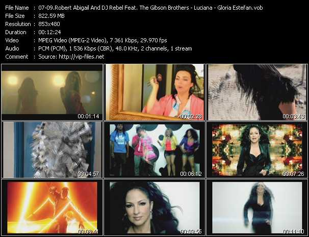 Robert Abigail And Dj Rebel Feat. The Gibson Brothers - Luciana - Gloria Estefan video screenshot