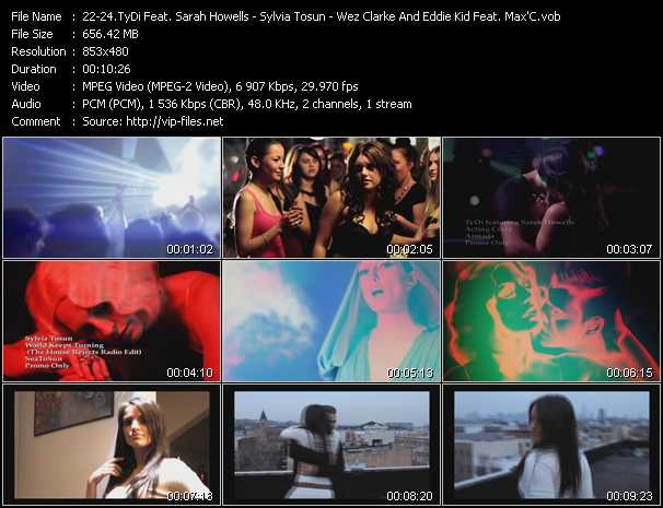 TyDi Feat. Sarah Howells - Sylvia Tosun - Wez Clarke And Eddie Kid Feat. Max'C video screenshot