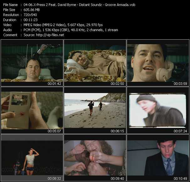 X-Press 2 Feat. David Byrne - Distant Soundz - Groove Armada video screenshot