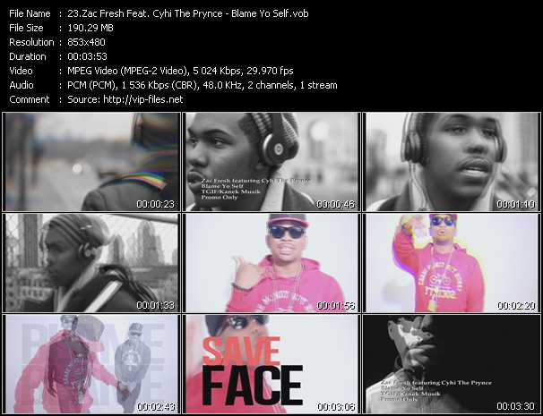 Zac Fresh Feat. Cyhi The Prynce video screenshot