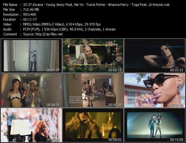 Kiyana - Young Jeezy Feat. Ne-Yo - Travis Porter Feat. Tyga - Brianna Perry - Tyga Feat. Lil' Wayne video screenshot
