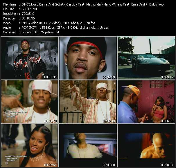 Lloyd Banks And G-Unit - Cassidy Feat. Mashonda - Mario Winans Feat. Enya And P. Diddy (Puff Daddy) video screenshot