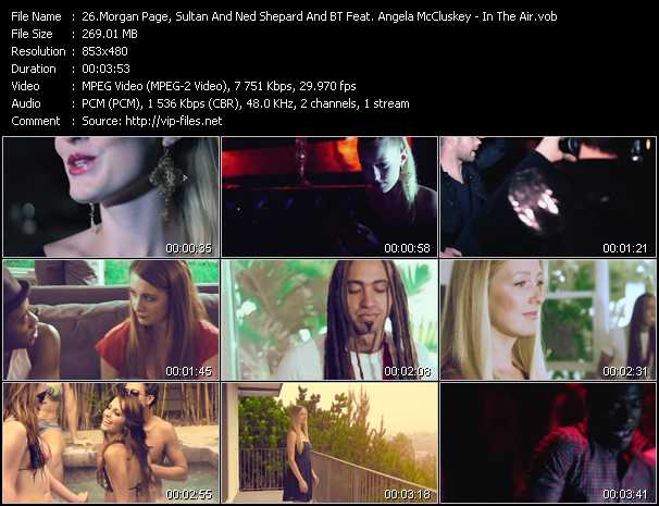 Morgan Page, Sultan And Ned Shepard And BT Feat. Angela McCluskey video screenshot