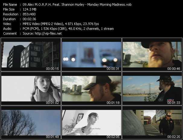Alex M.O.R.P.H. Feat. Shannon Hurley video screenshot