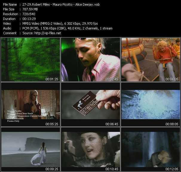 Robert Miles - Mauro Picotto - Alice Deejay video screenshot
