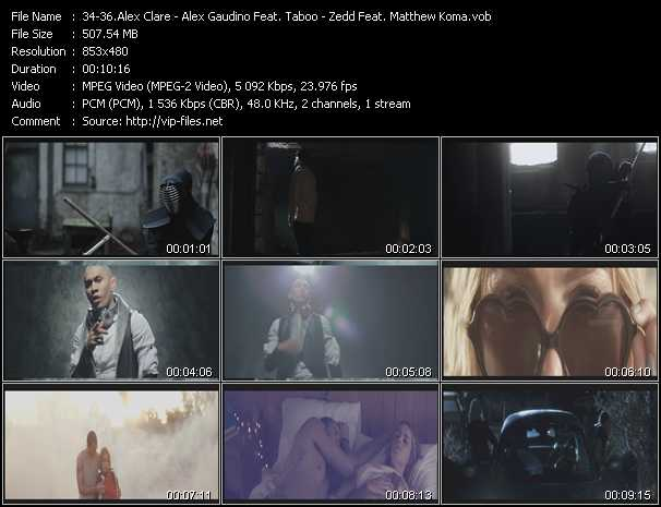 Alex Clare - Alex Gaudino Feat. Taboo - Zedd Feat. Matthew Koma video screenshot