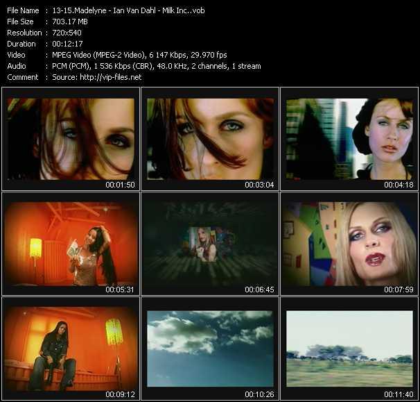 Madelyne - Ian Van Dahl - Milk Inc. video screenshot