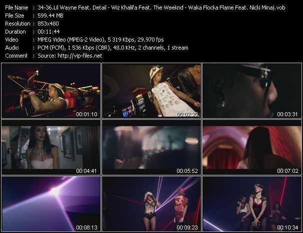 Lil' Wayne Feat. Detail - Wiz Khalifa Feat. The Weeknd - Waka Flocka Flame Feat. Nicki Minaj, Tyga, And Flo Rida video screenshot