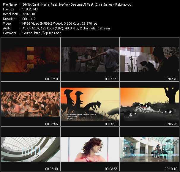 Calvin Harris Feat. Ne-Yo - Deadmau5 Feat. Chris James - Raluka video screenshot