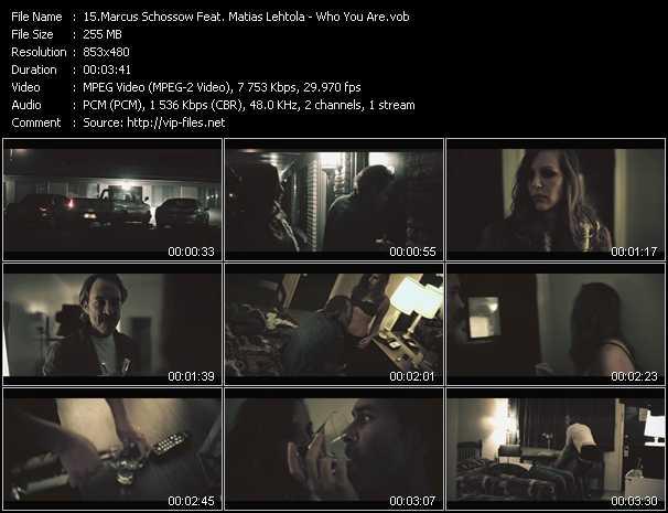Marcus Schossow Feat. Matias Lehtola video screenshot
